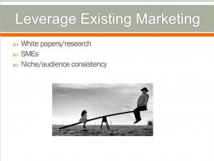 Leverage existing marketing